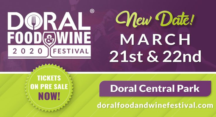 Wine Festival 2020.Doral Food And Wine Festival 2020 Wine Events